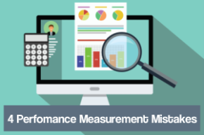 4 Performance Measurement Mistakes